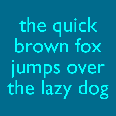 A phrase written in Gill Sans, a popular typeface for graphic designers